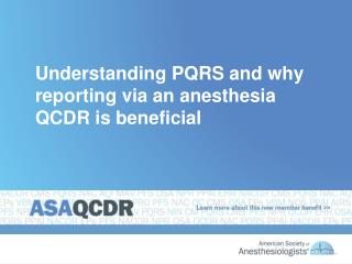Understanding PQRS and why reporting via an anesthesia QCDR is beneficial
