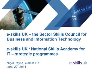 E-skills UK   the Sector Skills Council for Business and Information Technology  e-skills UK