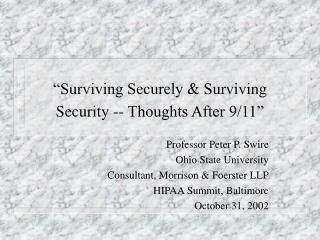 """Surviving Securely & Surviving Security -- Thoughts After 9/11"""