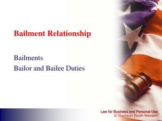 Bailment Relationship