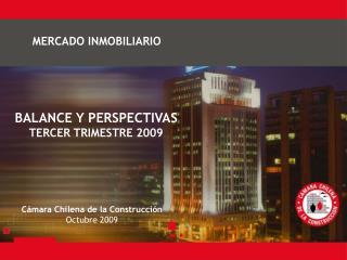 BALANCE Y PERSPECTIVAS TERCER TRIMESTRE 2009