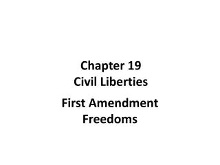 Chapter 19 Civil Liberties