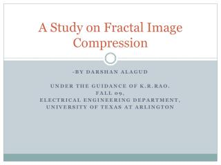 A Study on Fractal Image Compression