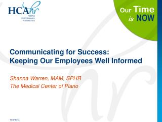 Communicating for Success:  Keeping Our Employees Well Informed