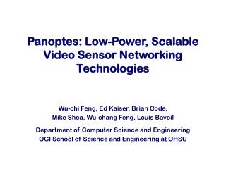 Panoptes: Low-Power, Scalable Video Sensor Networking Technologies