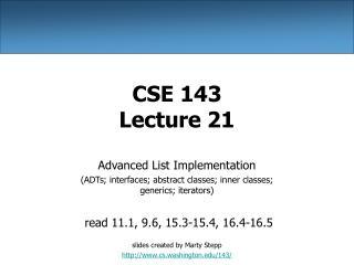 CSE 143 Lecture 21