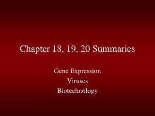 Chapter 18, 19, 20 Summaries