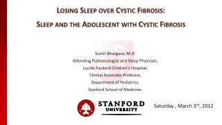 Losing Sleep over Cystic Fibrosis: Sleep and the Adolescent with Cystic Fibrosis