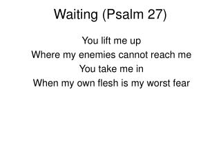 Waiting (Psalm 27)