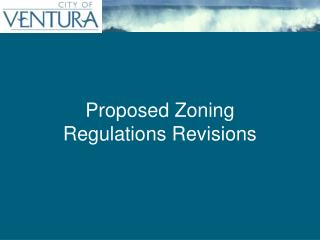 Proposed Zoning  Regulations Revisions