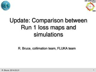 R. Bruce, collimation team, FLUKA team