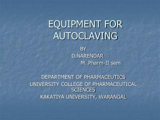 EQUIPMENT FOR AUTOCLAVING