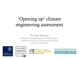 'Opening up' climate engineering assessment