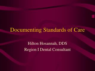 Documenting Standards of Care