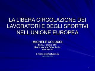 LA LIBERA CIRCOLAZIONE DEI LAVORATORI E DEGLI SPORTIVI NELL UNIONE EUROPEA