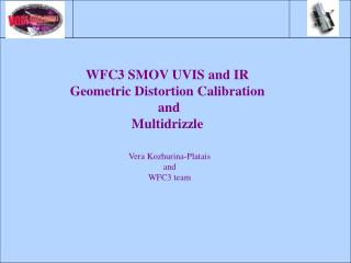WFC3 SMOV UVIS and IR Geometric Distortion Calibration  and  Multidrizzle