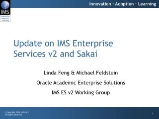 Update on IMS Enterprise Services v2 and Sakai