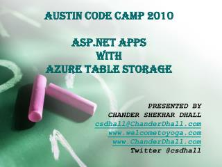 Austin code camp 2010  asp apps  with  azure table storage