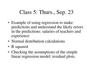 Class 5: Thurs., Sep. 23