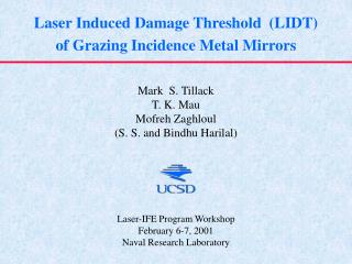 Laser Induced Damage Threshold  LIDT  of Grazing Incidence Metal Mirrors