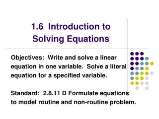 1.6  Introduction to Solving Equations