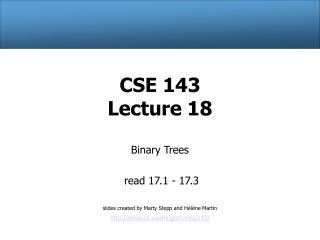 CSE 143 Lecture 18