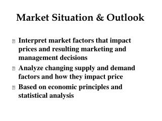 Market Situation & Outlook