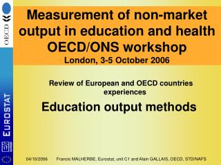 Review of European and OECD countries experiences Education output methods
