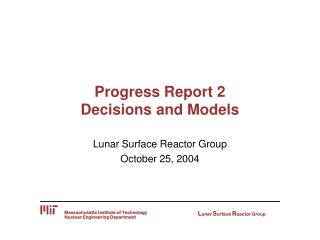 Progress Report 2 Decisions and Models