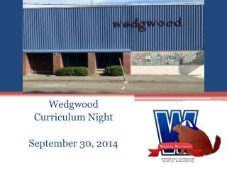 Wedgwood  Curriculum Night September 30, 2014