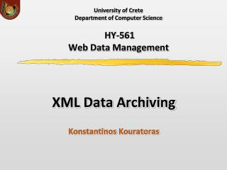 University of Crete  Department  of  Computer Science  ΗΥ-5 61 Web Data Management