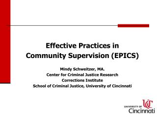 Effective Practices in Community Supervision (EPICS) Mindy Schweitzer, MA.