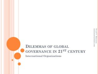 Dilemmas of global governance in 21 st  century