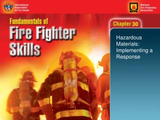 Hazardous Materials: Implementing a Response