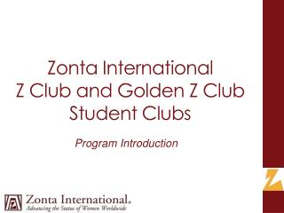 Zonta International Z Club and Golden Z Club  Student Clubs