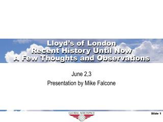 Lloyd�s of London Recent History Until Now A Few Thoughts and Observations
