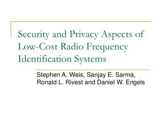 Security and Privacy Aspects of Low-Cost Radio Frequency Identification Systems