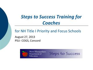 Steps to Success Training for  Coaches