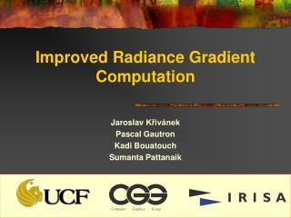 Improved Radiance Gradient Computation