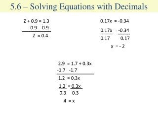 5.6 – Solving Equations with Decimals