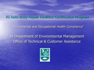 RI Auto Body Repair Facilities Certification Program   Environmental and Occupational Health Compliance