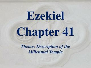 Ezekiel  Chapter 41