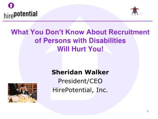 What You Don't Know About Recruitment  of Persons with Disabilities  Will Hurt You!