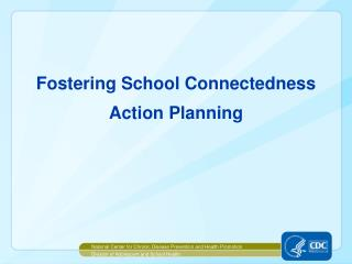 Fostering School Connectedness Action Planning