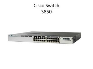 Cisco Switch 3850