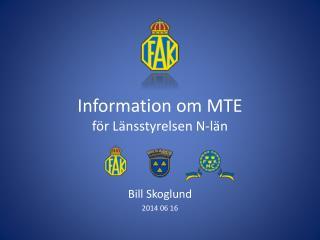 Information om  MTE för  Länsstyrelsen N-län