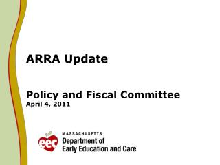 ARRA Update Policy and Fiscal Committee April 4, 2011