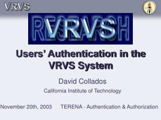 Users' Authentication in the VRVS System