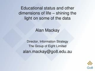 Educational status and other dimensions of life – shining the light on some of the data