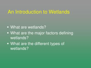 An Introduction to Wetlands